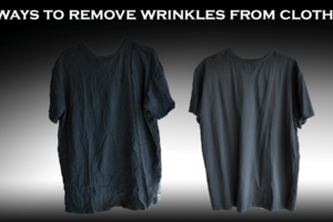 best ways to remove wrinkles from clothes